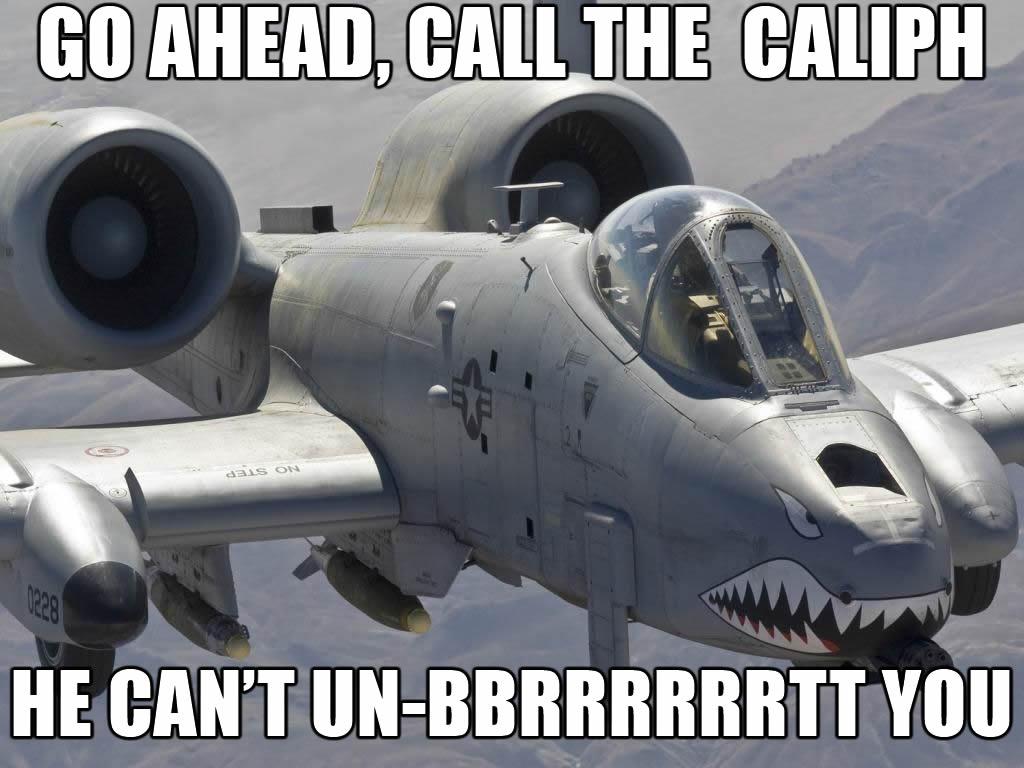 But+you+don+t+have+anything+brrt+worthy+_1402c00ce24bbdaba1b4b1adb8b2460b brrrt a 10 thunderbolt ii firing sound know your meme,Aircraft Memes