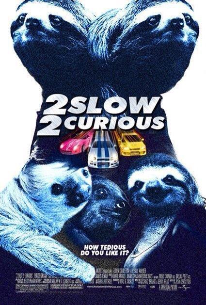 2 Slow 2 Curious. Found on FB.. DD THE LIKE tr? .. UR TOO SLOOOOOO