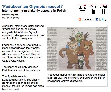 2010 Olympic Mascot FAIL. Pedobear representing the Olympics. Pure fail.. PRINT WRITE an '? To Ft FREE Spilte! intenet meme mistakenly appear: in Polish 'idioti