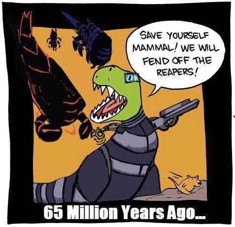 65 Million Years Ago.... . ll! ' was WILL FEND CES, we l in. T-Rex, NOOOOOO!