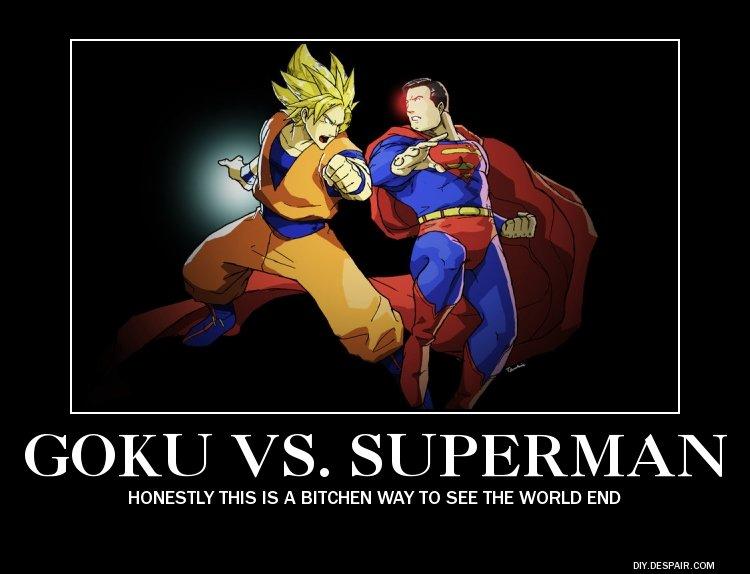 a God vs a God. www.screwattack.com/shows/originals/death-battle/goku-vs-superman-next-death-battle you got to admit it's true.. i ain't gotta admit ! screw attack end of world good way to go