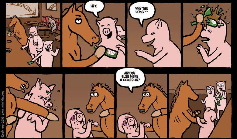A horse walks into a bar. .