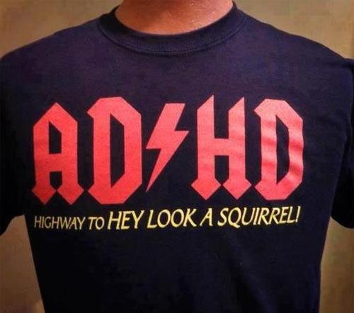 ADHD…. .