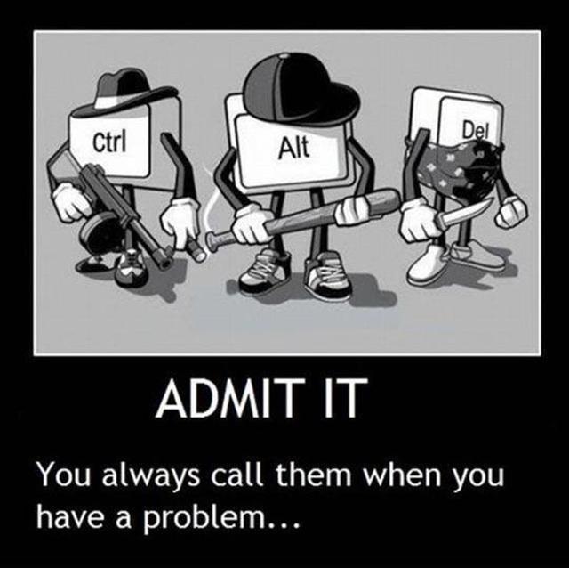 admit it. yes. ctrl alt delete candleja