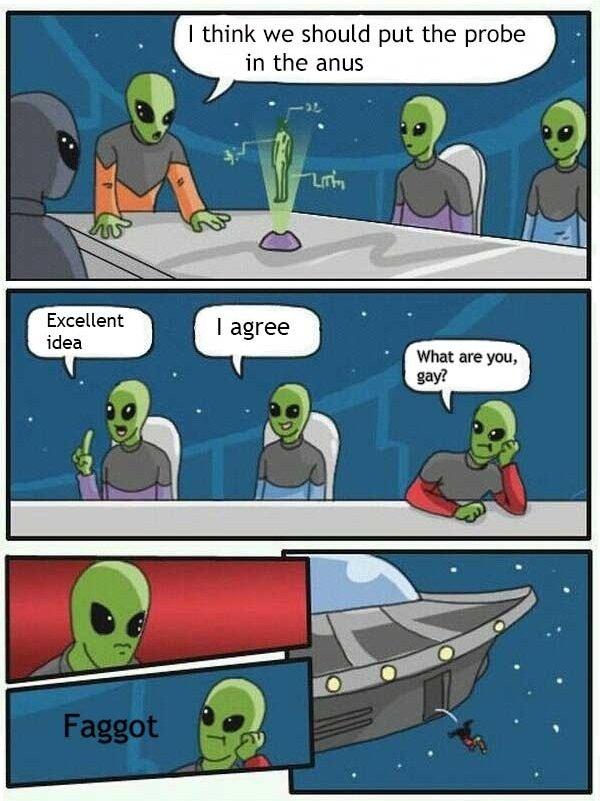 Aliens man. huehuehuehuehuehuehue. I think we put the pram n the anus ait? htl idea