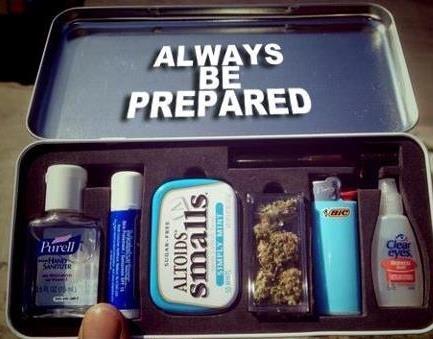 Always Be Prepared. .