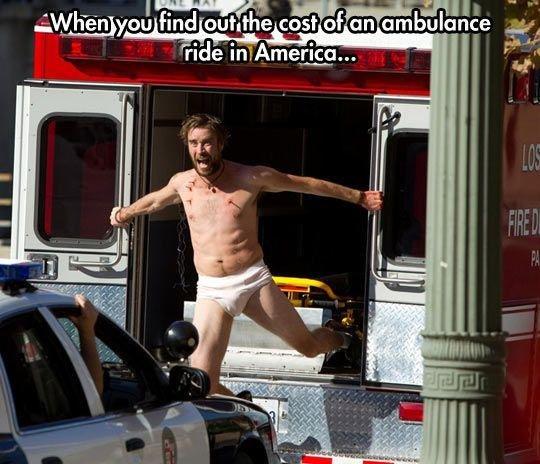 Ambulance. .. Wait, wait, wait, wait, wait. You even pay for THAT?