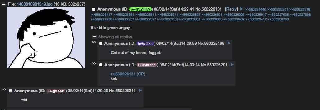 Anon rekts himself. . File: (wtt KB, 302x23?) if wind is green gay Get out oi my board, faggot- kek rekt. hail the random Anon is Love ls Life