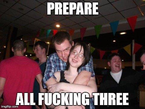 Are you prepared?. .. three what? Rape prepare Girl OC
