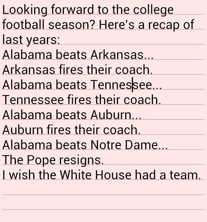 Are you ready for some football?. Boom! Tough actin tinactin!. Looking forward to the college football season? Here' s a recap Arkansas fires their coach. Tenne