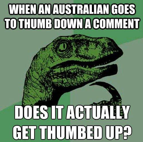 """Australia Philosoraptor. ʇɹnɥ sǝʎǝ ɹo ʞɔǝu ɹnoʎ ǝdoɥ ı. WHEN """" GOES TO THUMB ) iall A ' MES IT"""
