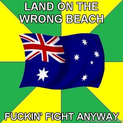 Australia. yeah!. LAND ti) ail TIRE WRONG ' d rii, sitin, llooll,! ll, ll! FIGHT Al) alit' ,