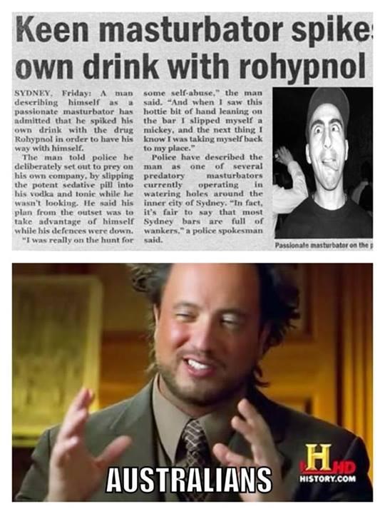 Australians.... Only in Sydney.... Keen masturbator spike: own drink with rohypnol himself in l his Y he Me Tsnf drink . we drug Mariel in writ: In hurt M. Hag
