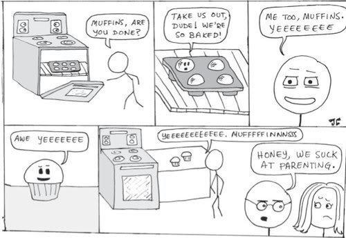 aw yiss muffins. sheit.