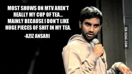 """Aw yiss... .. Aziz Ansari. MIST SHIITS UH MW Mait' T Iloilo MP ' tll. HIE HIRE! PLEBES III TEL III! """"Sllutt t' rats, Ili- IAF"""