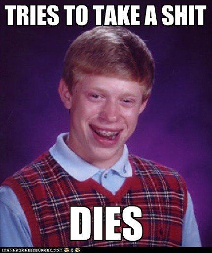 Bad Luck Brian. . TEES Input A sum Bad Luck Brian