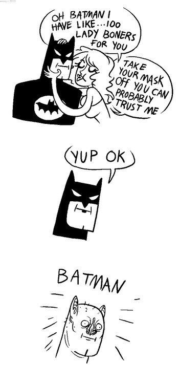 Bat man. .