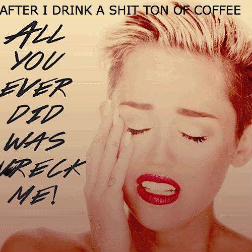 bathroom jokes. hue. Mimi P. coffee you say? Miley Coffee