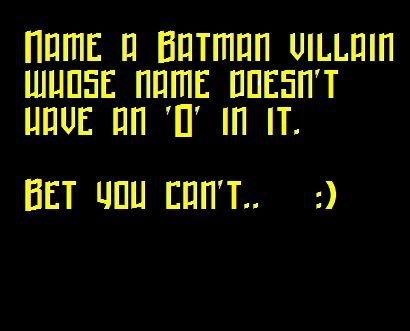 Batman Villians. .. Bane Calender Man Firefly Harley Quinn Mad Hatter Maxie Zeus Ra's Al Ghul The Riddler Tweedledum and Tweedledee