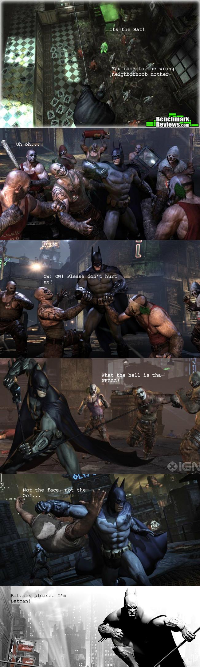 Batman. Batman.. What are you? 6?