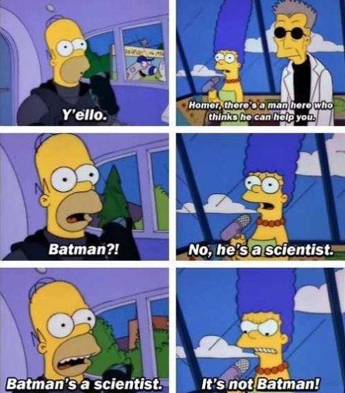 Batman. . l I' he can Help you-'