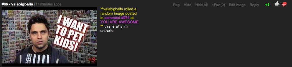 "BEST ROLL EVAAAA. he is catholic Link:www.funnyjunk.com/funny_pictures/4003049/Sweet+Jesus/. HE - valabigballs valabigballs rolled a r. ll "" I"" random image pos"