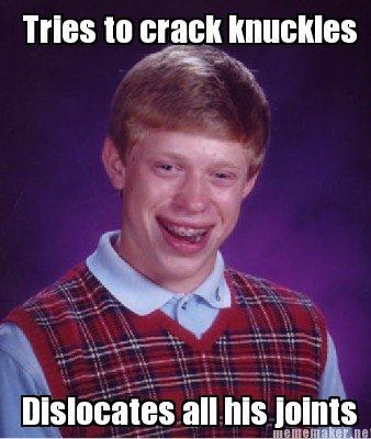 BLB. . Tries 10 smelt knuckles. Poor joints :(