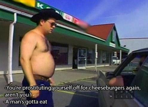 Bo-Bandy. . You' re ' ii' : for cheeseburgers again. 15. man' s gotta at