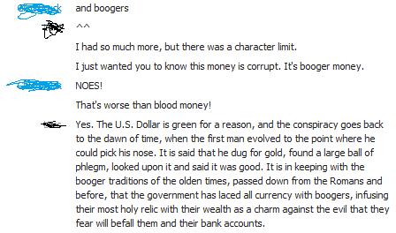 Booger Money. .