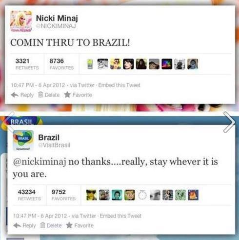 "brazil. . g' 'tr Nicki Mina) Ffl', Irs Flinn"" COMIN THRU TO BRAZIL! no , stay whever it is you are.. Brazil before she visits"