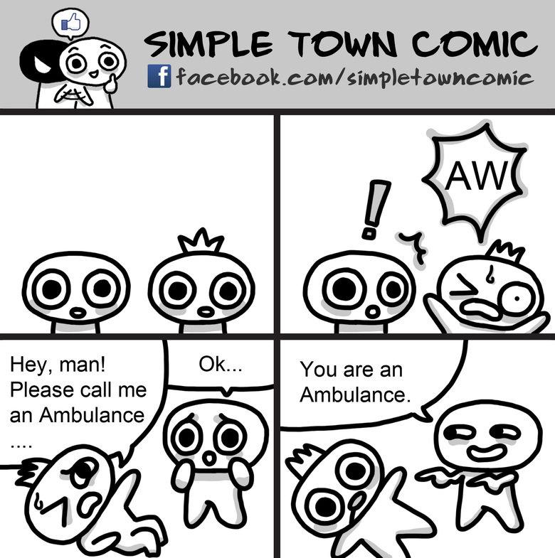 "Call me an ambulance!!!!. www.facebook.com/SimpleTownComic. i faceebook. asom/ s"" Mht A rra kaii) baii) SIMPLE TOWN some Hey, man! Le. kcs,,, You are an Please"