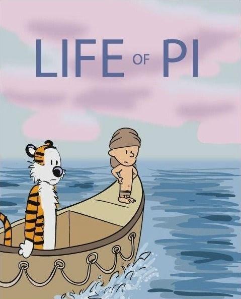 "Calvin Life of Pi. . LIFE"" PI"