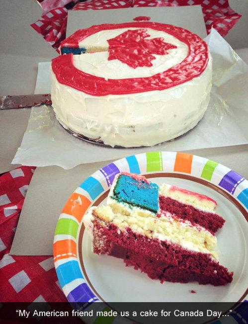 "Canada Day. . My American friend made us a cake for Canada Day-"". Happy birthday Canada, I got you freedom."