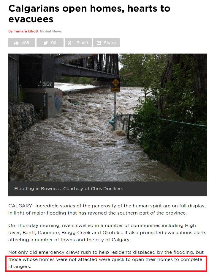 Canada, Fuck Yea!!. . Calgarians open homes, hearts to evacuees By Tamara Elliott Glacial News CALGARY- Incredible stories of the generosity of the human spirit