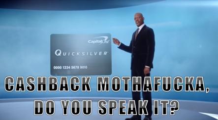 Cashback mofo. . samuel l jackson cashback Mothafucka motherfucker do You speak it