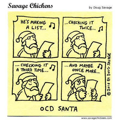 Checking it twice. Sant had OCD. by Doug Savage HE' S humus G IT act) SMITH wxvsl. . drarry