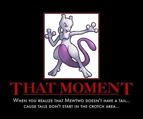 Childhood...Terminated. .. bitch u have ruined my childhood Pokemon mewtwo childhood