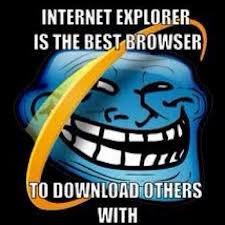 choose internet explorer. .