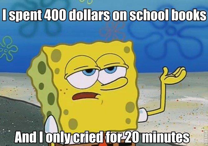 College books. word. I 400 dollars III]. <-- saves me hundreds