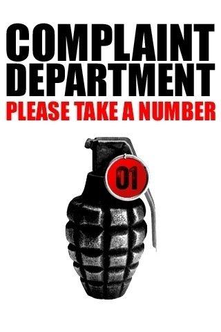 complaint department. no thx. DEPARTMENT grenade Number complaint department