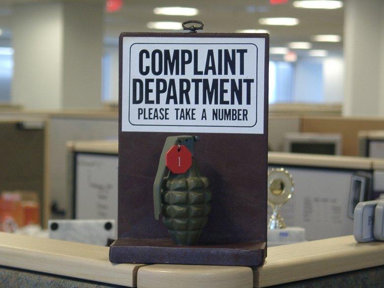 complaint department. .. I want one complaint