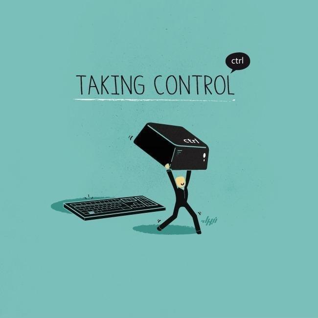 Control. . TAKING CONTROL