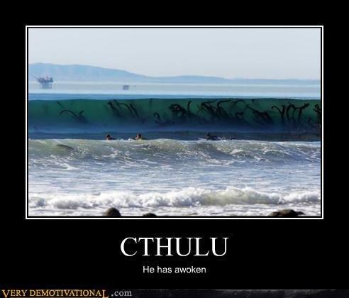 Cthulu. UNLEASHED. CTHULU. Run.