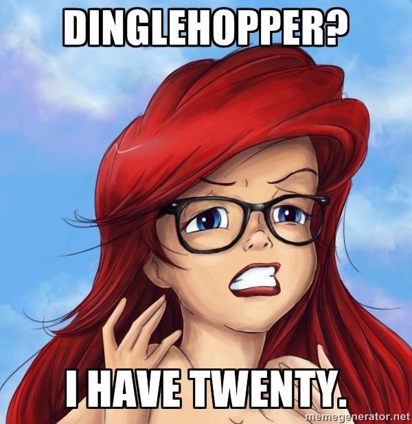 "DINGLEHOPPER?. . ENE!. its""thingamabobs i got twenty"""