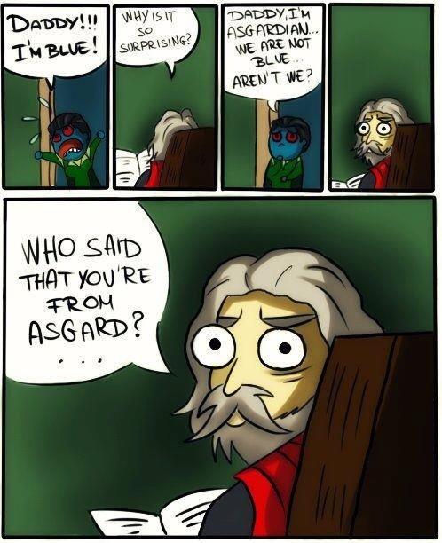 DADDY!!. made me giggle....poor Loki... >Odin >2 eyes