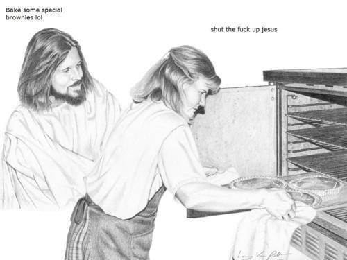 Dammit Jesus. . Earn mm spunk: Hanan: lot funny weed Stoner Jesus special brownies