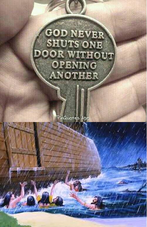 Damn it, God.. Shut the door to the ark... the door he opened was to HELL