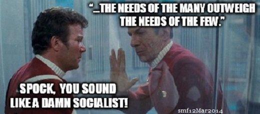 "Damn it, Jim, Spock's a Socialist. Spock speaks wise words in Star Trek: The Wrath of Khan (1982). TIDE HERE altf THE an III! HERE or ""IE FM."" SPOINK. Will smfw"