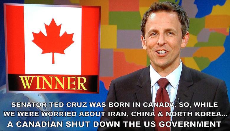 Damn, you Hosers!. Pour le Québec: Condamnez-vous les Canadiens! Source: SNL La source. : SNV. TED CRUZ WAS BORN IN CAI! J' -ID! -1. so, WHILE WE WERE WORRIED A