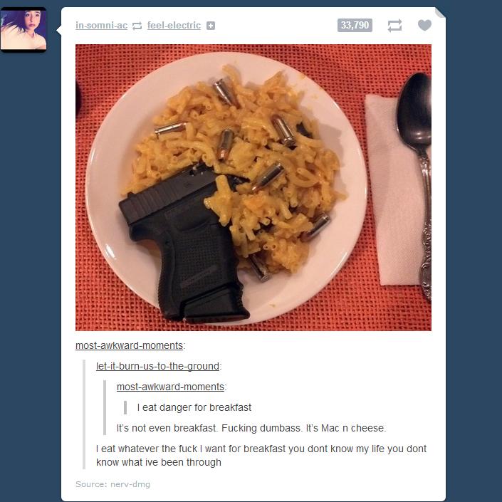 "Danger. Danger Dan eats Mac N Cheese for Edables. eii"" m iridium aiura! E! re, Ive maii '"